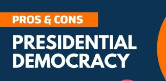 Pros and Cons of Presidential Democracy