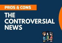 Pros and Cons of the Controversial News