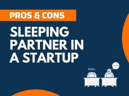 Pros and Cons of Sleeping Partner in a Startup