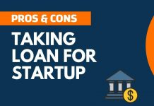 Pros and Cons of Taking Loan for Startup