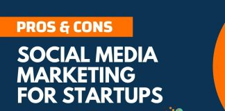 Pros and Cons of Social Media Marketing For StartUps