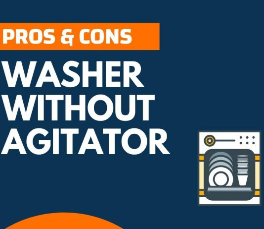 Pros Cons of Washer without Agitator