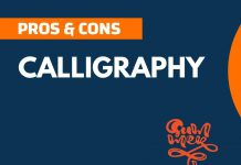 Pros and Cons of Calligraphy