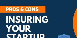Pros and Cons of Insuring Your Startup