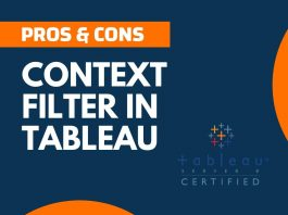 Pros and Cons of Context Filter in Tableau