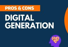 Pros Cons of Digital Generation