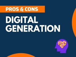 Pros Cons of Digital Generation