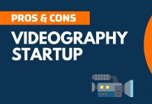 Pros and Cons of Videography Startup