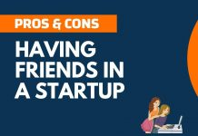Pros and Cons of Having Friends in a Startup