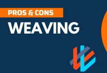 Pros and Cons of Weaving