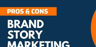 Pros and Cons of Brand Story Marketing