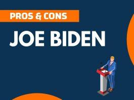 Pros and Cons of Joe Biden