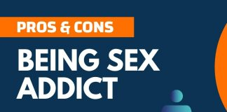 Pros and Cons of being Sex Addict