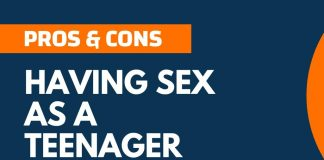 Pros and Cons of Having Sex as a Teenager