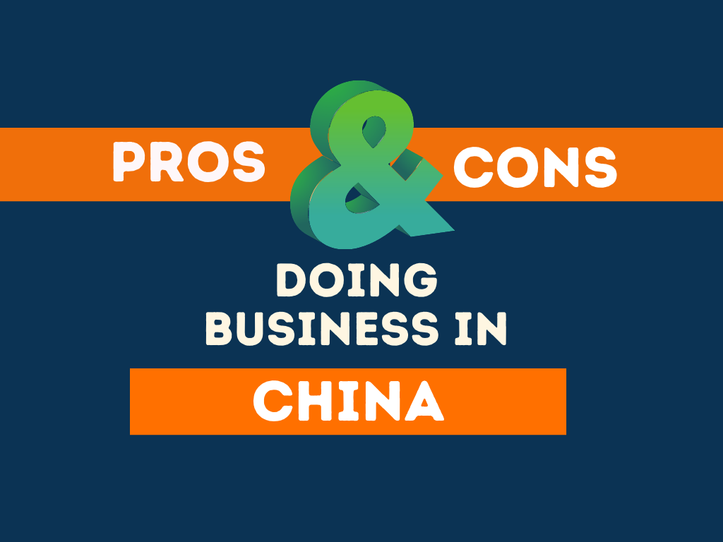 pros cons doing business china