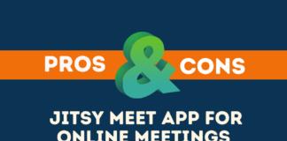 Pros Cons of Jitsi Meet App for Online Meetings