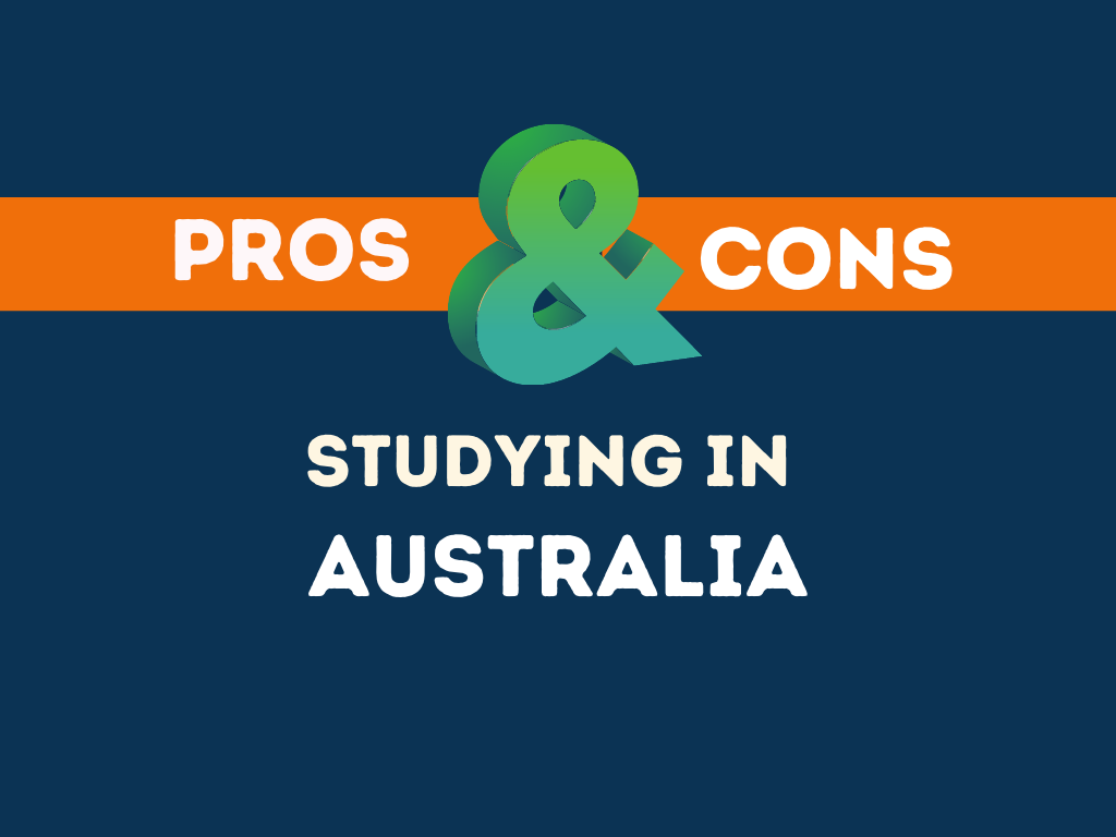 Pros Cons Studying in Australia
