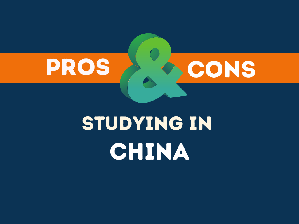 Pros Cons Studying in China