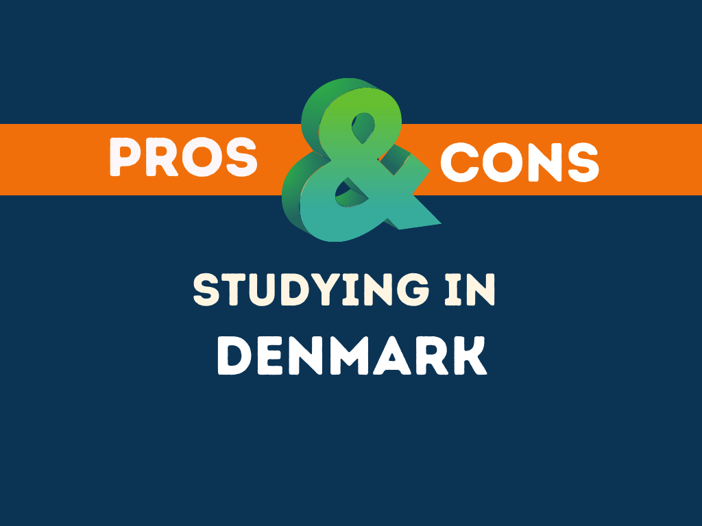 Pros cons studying in Denmark