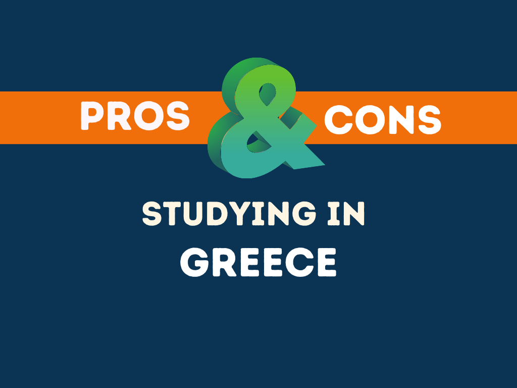 Pros Cons studying in Greece