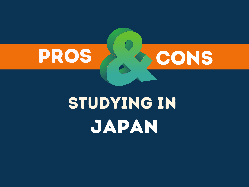Pros Cons Studying in Japan