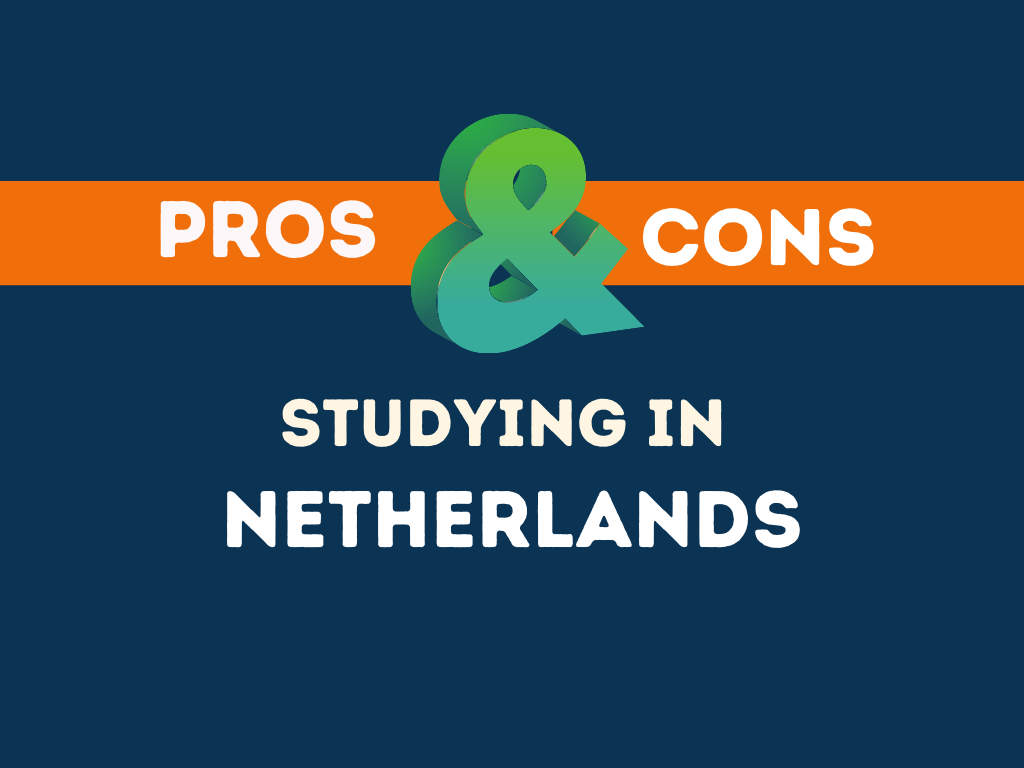 Pros Cons Studying in Netherlands