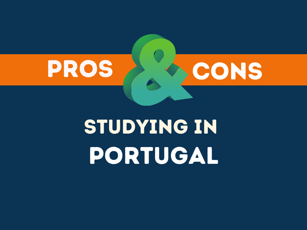 Pros Cons studying in Portugal